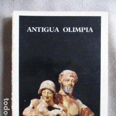 Libros de segunda mano: ANTIGUA OLIMPIA - EDICIONES APOLO. Lote 206180222