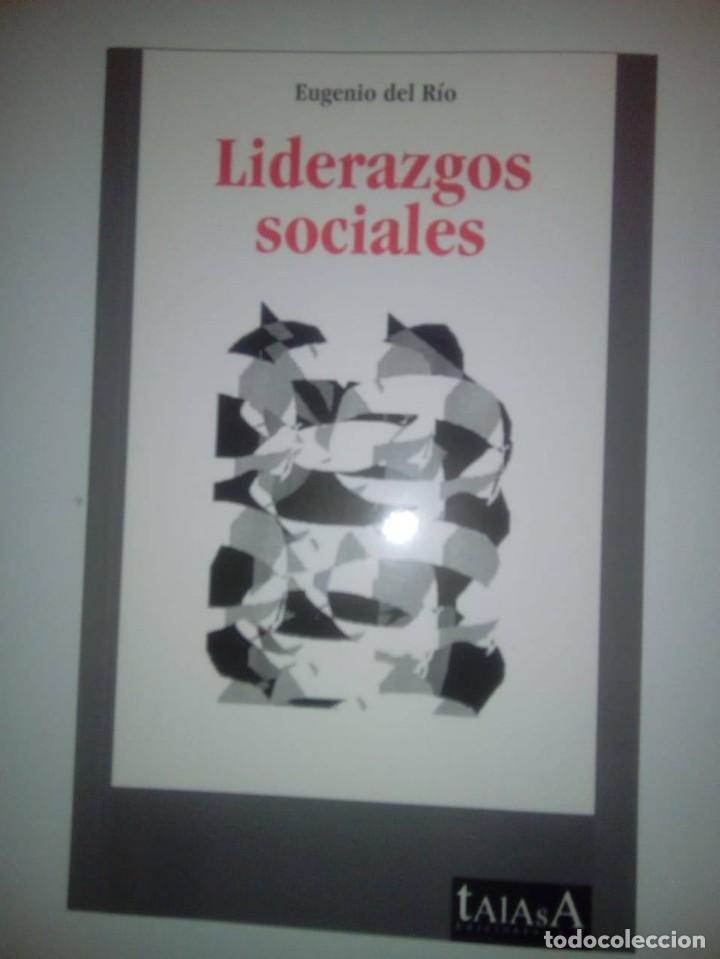 LIDERAZGOS SOCIALES- EUGENIO DEL RÍO (Libros de Segunda Mano - Pensamiento - Otros)