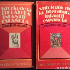 Libros de segunda mano: HISTORIA Y ANTOLOGÍA (1) DE LA LITERATURA INFANTIL ESPAÑOLA. CARMEN BRAVO VILLASANTE. DONCEL 1972-73. Lote 155402254