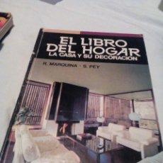 Libros de segunda mano: R A2_LIBRO, ,EL LIBRO DEL HOGAR LA CASA Y SU DECORACION MIDE APROX 25X17CM. TIENE 495 PAGINAS. Lote 155420446