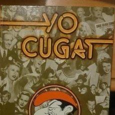 Libros de segunda mano: YO CUGAT. Lote 155434902