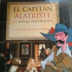 Libros de segunda mano: EL CAPITÁN ALATRISTE Y LA ESPAÑA DEL SIGLO DE ORO .A.PÉREZ REVERTE .EL PAÍS - AGUILAR.. Lote 155457829