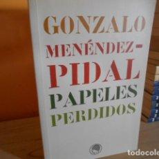 Libros de segunda mano: PAPELES PERDIDOS / GONZALO MENENDEZ PIDAL. Lote 155470954