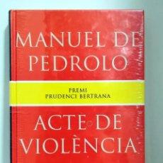 Libros de segunda mano: ACTE DE VIOLÈNCIA. MANUEL DE PEDROLO. Lote 155499838