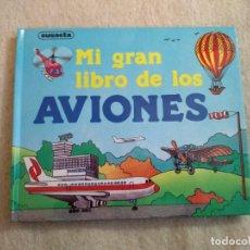 Libros de segunda mano: MI GRAN LIBRO DE LOS AVIONES - POP - UP. Lote 155509598