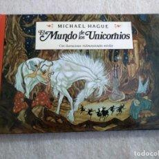 Libros de segunda mano: EL MUNDO DE LOS UNICORNIOS - MICHAEL HAGUE - POP UP - CON ILUSTRACIONES TRIDIMENSIONALES MÓVILES. Lote 155511722