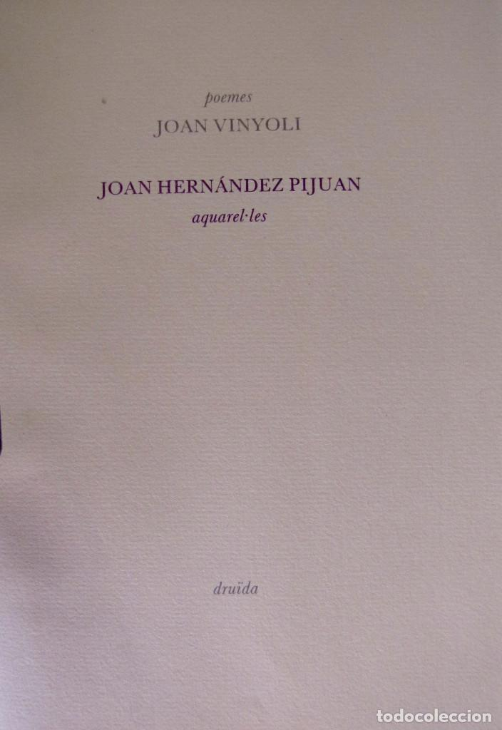 LIBRO EDITADO POR EDITORIAL DRUIDA, CON POEMAS DE JOAN VINYOLI Y 4 ILUSTRACIONES DE H. PIJUAN (Libros de Segunda Mano - Bellas artes, ocio y coleccionismo - Otros)