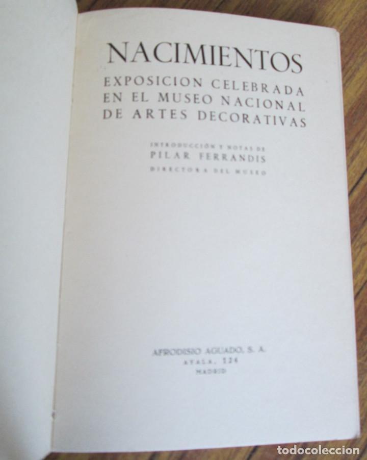 Libros de segunda mano: NACIMIENTOS - Exposición celebrada en el museo nacional de artes decorativas - Foto 5 - 155520354
