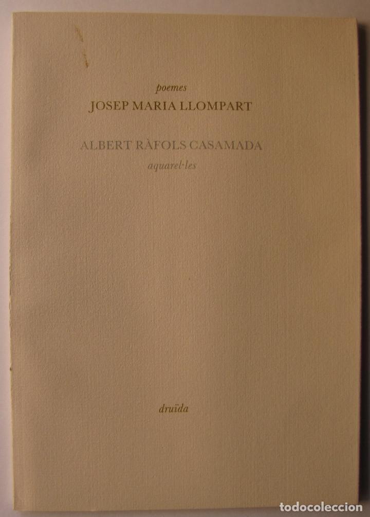 LIBRO EDITADO POR EDITORIAL DRUIDA, POEMAS JOSEP M. LLOMPARET Y 5 ILUSTRACIONES DE RAFOLS CASAMADA (Libros de Segunda Mano - Bellas artes, ocio y coleccionismo - Otros)