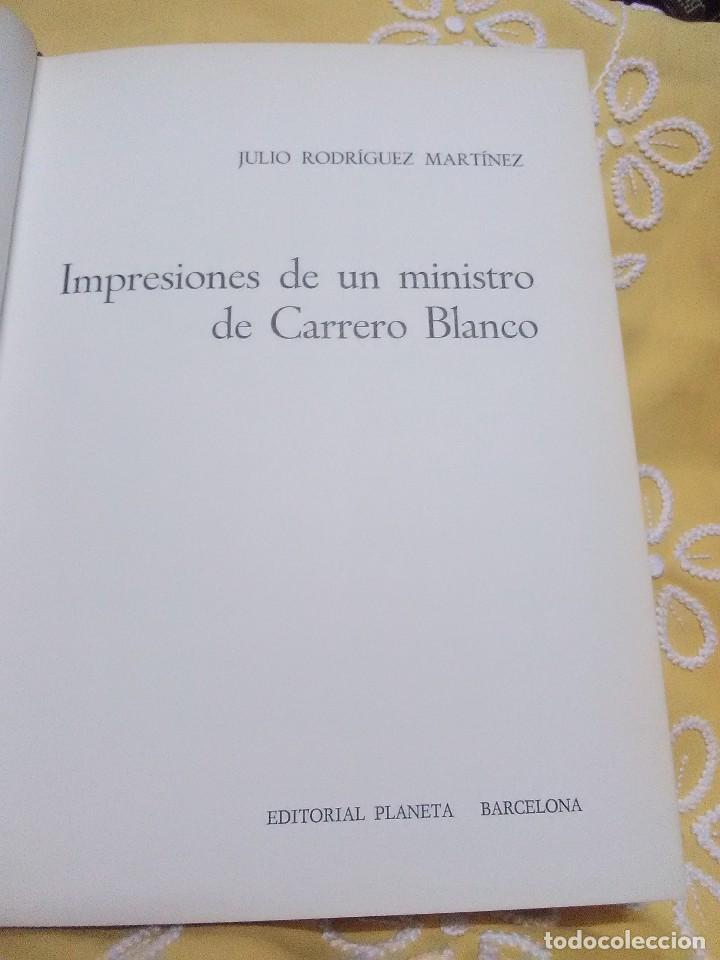 Libros de segunda mano: Impresiones de un ministro de Carrero Blanco. Julio Rodríguez. Planeta, 1974. - Foto 2 - 155534754