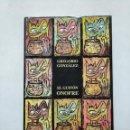 Libros de segunda mano: EL GUITON ONOFRE. GREGORIO GONZALEZ. TDK377. Lote 155561306
