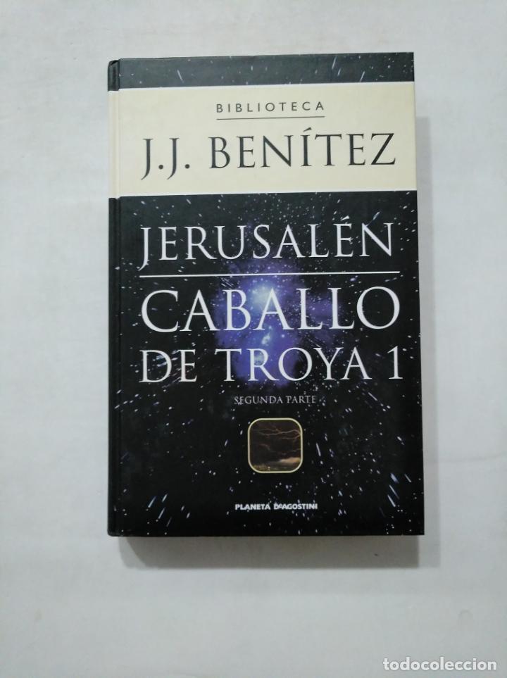 Libros de segunda mano: JERUSALEN. CABALLO DE TROYA 1. PRIMERA Y SEGUNDA PARTE. EDITORIAL PLANETA DEAGOSTINI. TDK377 - Foto 3 - 155562138
