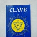 Libros de segunda mano: CLAVE 33. ASOCIACION ADONAI. TDK377. Lote 155563642