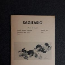 Libros de segunda mano: SAGITARIO. REVISTA DE ESPAÑOL. FEBRERO 1972, Nº 2. WESTERN MICHIGAN UNIVERSITY.. Lote 155563898