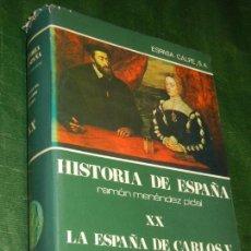 Libros de segunda mano: HISTORIA DE ESPAÑA - RAMON MENENDEZ PIDAL - LA ESPAÑA DE CARLOS V -- VOL. XX - 1979. Lote 155620786