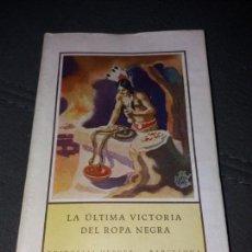 Libros de segunda mano: LA ULTIMA VICTORIA DEL ROPA VIEJA. Lote 155628962