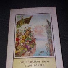 Libros de segunda mano: LOS HERMANOS YANG Y LOS BOXERS. Lote 155629342