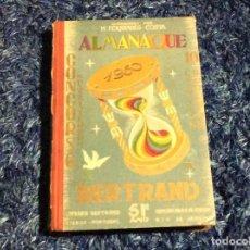 Libros de segunda mano: POEMAS, GEOGRAFÍA, ANEDOTAS, CURIOSIDADES, ETC - ALMANAQUE BERTRAND. 1933. Lote 155629634