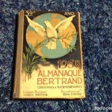 Libros de segunda mano: POEMAS, GEOGRAFÍA, ANEDOTAS, CURIOSIDADES, ETC - ALMANAQUE BERTRAND. 1938. Lote 155635314