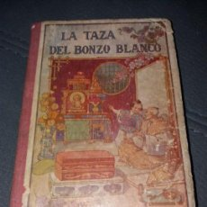 Libros de segunda mano: LA TAZA DEL BONZO BLANCO. Lote 155637494