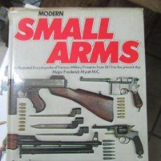 Libros de segunda mano: LIBRO MODERN SMALL ARMS 1978 ESCRITO INGLÉS L-1405-485. Lote 155644406