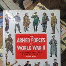 Libros de segunda mano: LIBRO THE ARMED FORCES OF WORLD WAR II 2000 ESCRITO EN INGLÉS L-1405-490. Lote 155648322