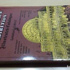 Libros de segunda mano: CRYSTAL PALACE EXHIBITION ILLUSTRATED CATALOGUE LONDON 1851 DOVER NEW YORK - PALACIO CRISTAL 1851. Lote 155656862