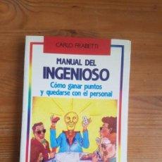 Libros de segunda mano: MANUAL DEL INGENIOSO. COMÓ GANAR PUNTOS Y QUEDARSE CON EL PERSONAL FRABETTI, TEMAS DE HOY. Lote 155660394