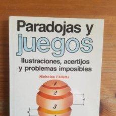 Libros de segunda mano: PARADOJAS Y JUEGOS NICHOLAS FALLETTA PUBLICADO POR GEDISA (1986) 218PP. Lote 155669198