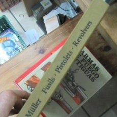 Libros de segunda mano: FUSILS PISTOLETS REVOLVERS HEINRICH MÜLLER 1987 ESCRITO EN FRANCÉS L-1405-528. Lote 155670338
