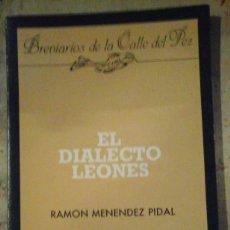 Libros de segunda mano: RAMÓN MENÉNDEZ PIDAL: EL DIALECTO LEONÉS (LEÓN, 1990). Lote 155675414