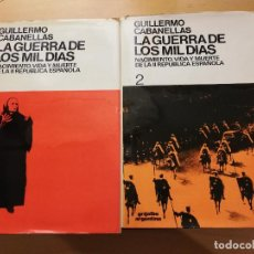 Libros de segunda mano: LA GUERRA DE LOS MIL DIAS (TOMO I + TOMO II) GUILLERMO CABANELLAS. Lote 155693614