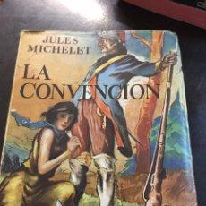 Libros de segunda mano: LA CONVENCIÓN, MICHELET. Lote 155695742