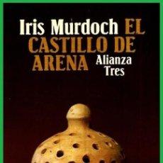 Libros de segunda mano: IRIS MURDOCH. CASTILLO DE ARENA. ALIANZA TRES 1980.. Lote 155700330