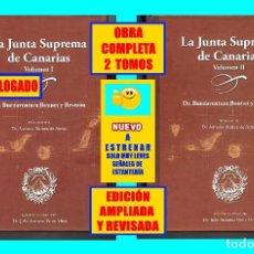 Libros de segunda mano: LA JUNTA SUPREMA DE CANARIAS BUENAVENTURA BONNET Y REVERÓN ANTONIO RUMEU DE ARMAS - EDICIÓN AMPLIADA. Lote 155715758