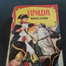 Libros de segunda mano: NAPOLEON - COLECCION HISTORIAS. Lote 155736014