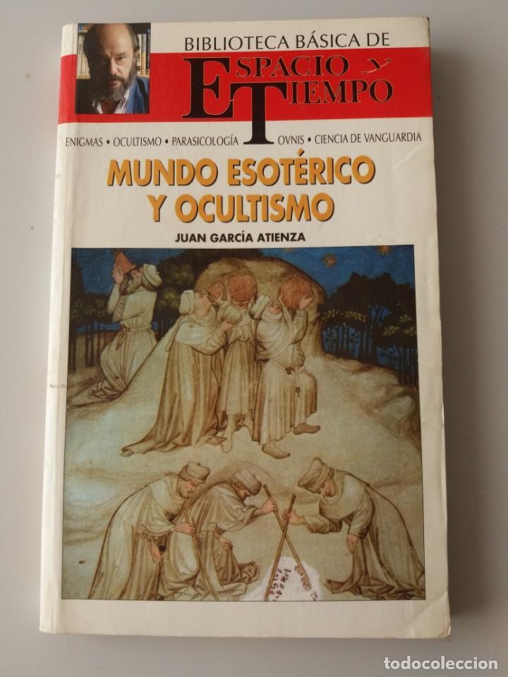 MUNDO ESOTERICO Y OCULTISMO (JUAN GARCIA ATIENZA) BIBLIOTECA BASICA ESPACIO Y TIEMPO (Libros de Segunda Mano - Parapsicología y Esoterismo - Otros)