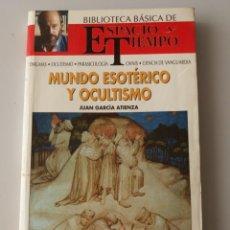 Libros de segunda mano: MUNDO ESOTERICO Y OCULTISMO (JUAN GARCIA ATIENZA) BIBLIOTECA BASICA ESPACIO Y TIEMPO. Lote 155740906