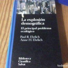 Libros de segunda mano: LA EXPLOSION DEMOGRAFICA - EL PRINCIPAL PROBLEMA ECOLOGICO -- BIBLIOTECA CIENTICA SALVAT. Lote 155741698