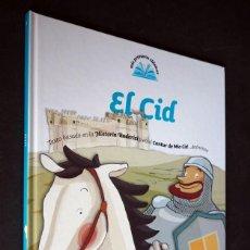 Libros de segunda mano: MIS PRIMEROS CLASICOS. EL CID. SANTILLANA EDICIONES GENERALES. 2007. Lote 155746778