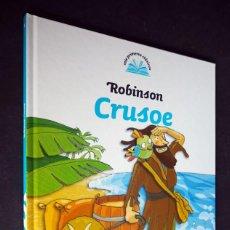 Libros de segunda mano: MIS PRIMEROS CLASICOS. ROBINSON CRUSOE. SANTILLANA EDICIONES GENERALES. 2007. Lote 155750330