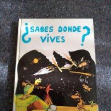 Libros de segunda mano: ¿SABES DÓNDE VIVES? - 1985. Lote 155752654