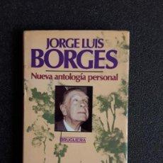 Libros de segunda mano: BORGES, JORGE LUIS. NUEVA ANTOLOGÍA PERSONAL.. Lote 155754194