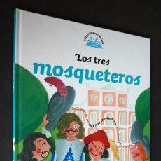 Libros de segunda mano: MIS PRIMEROS CLASICOS. LOS TRES MOSQUETEROS. SANTILLANA EDICIONES GENERALES. 2007. Lote 155756110
