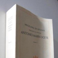 Libros de segunda mano: MISCELÁNEA DE ESTUDIOS DEDICADOS AL PROFESOR ANTONIO MARÍN OCETE II - MATEU IBARS, JOSEFINA. Lote 155773434