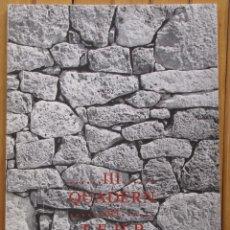 Libros de segunda mano: CUADERNOS DEL T.E.H.P. (TALLER ESTUDIS HABITAT PITIÚS) 3ER QUADERN. 1990. 24 X 17 CM. 68 PGS. B Y N.. Lote 155817906