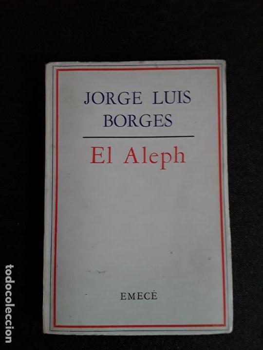 BORGES JORGE LUIS. EL ALEPH. (Libros de Segunda Mano (posteriores a 1936) - Literatura - Otros)