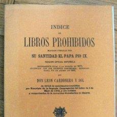 Libros de segunda mano: INDICE DE LIBROS PROHIBIDOS - MANDADO PUBLICAR POR SU SANTIDAS EL PAPA PIO IX - 1880. Lote 155827746