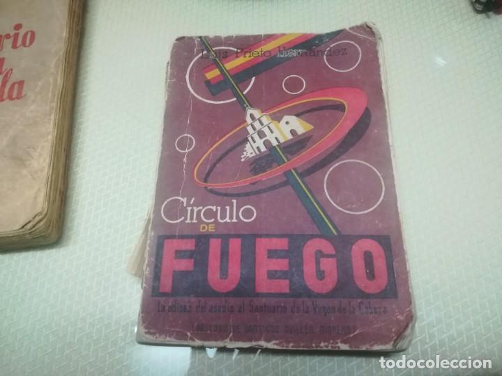Libros de segunda mano: CÍRCULO DE FUEGO, LA ODISEA DEL ASEDIO AL SANTUARIO DE LA VIRGEN DE LA CABEZA / MADRID 1957 - Foto 4 - 182170123