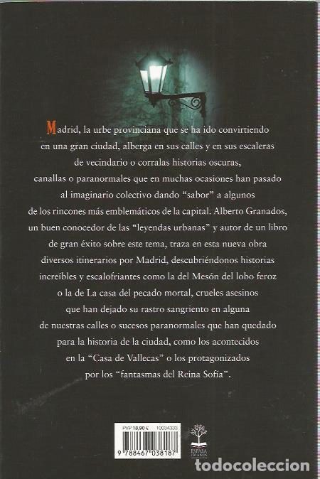 Libros de segunda mano: LAS RUTAS DEL MISTERIO. EL MADRID OSCURO - ALBERTO GRANADOS - ESPASA - COMO NUEVO - Foto 2 - 155849082